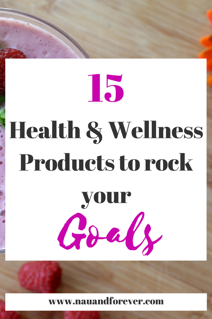 15 health and wellness products to help you rock your goals