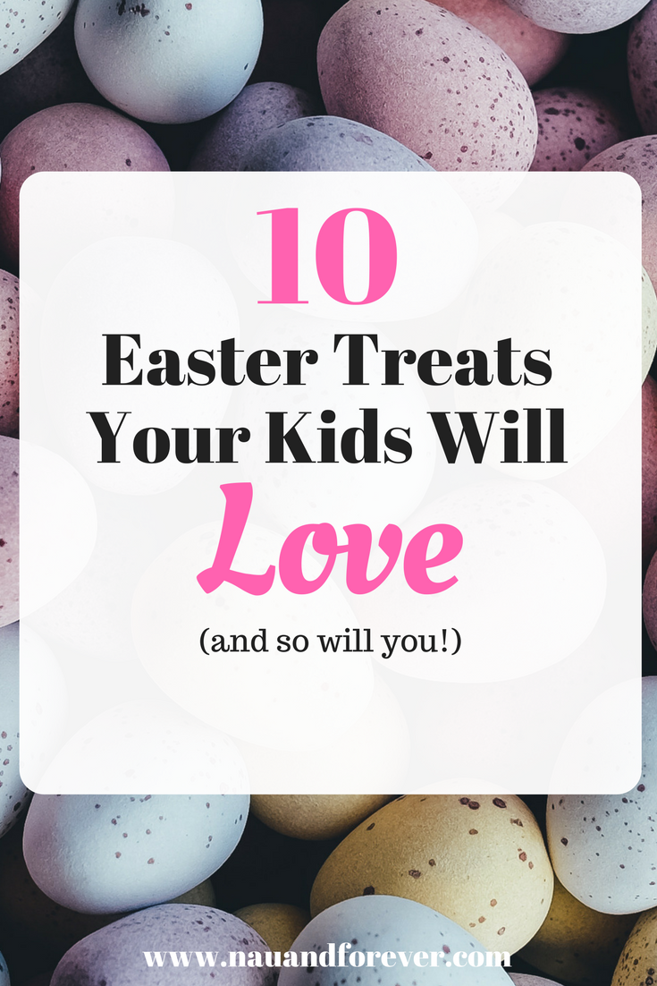 Easter Treats your kids will love