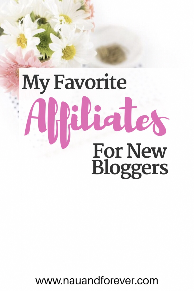 My favorite affiliates for new bloggers