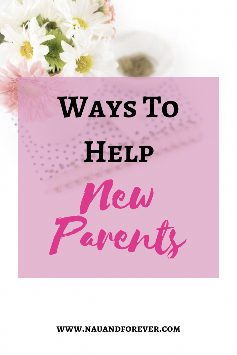 Ways to help new parents