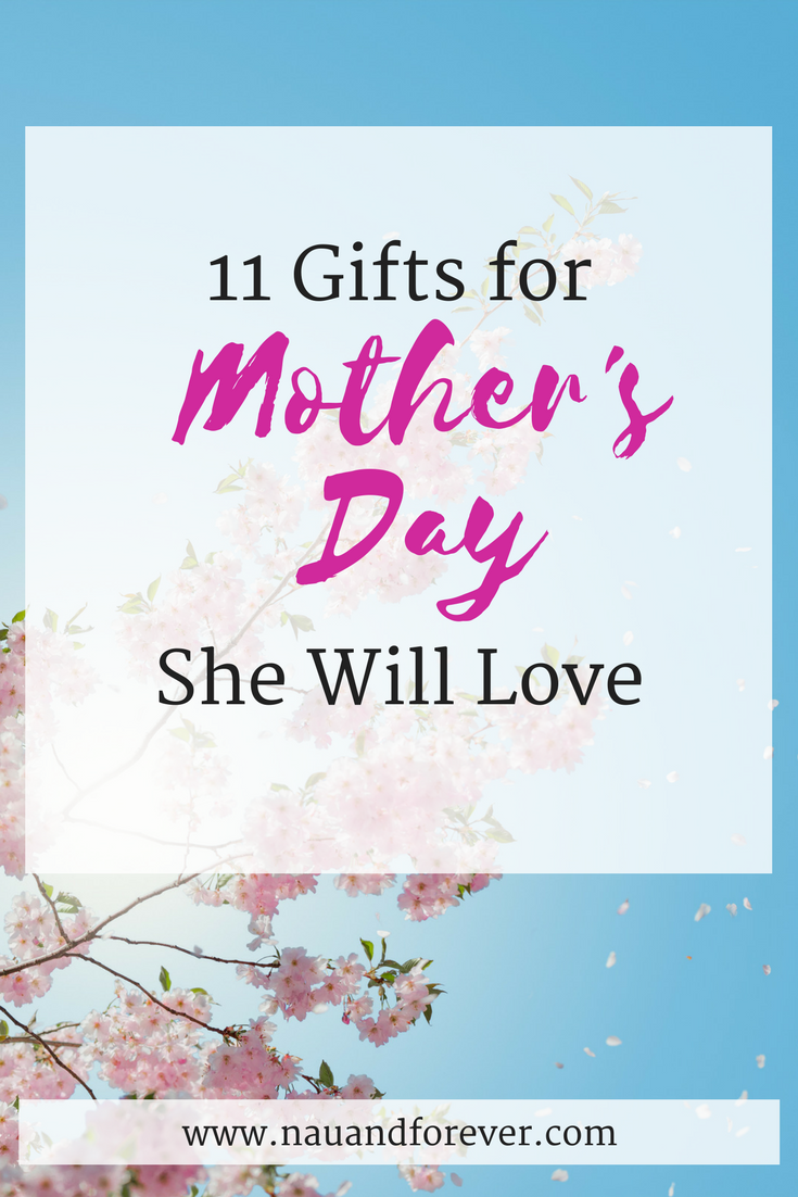 11 Mother's Day gifts she will love