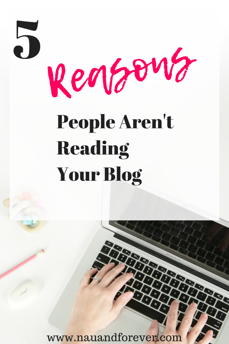 5 Reasons People Aren't Reading Your Blog