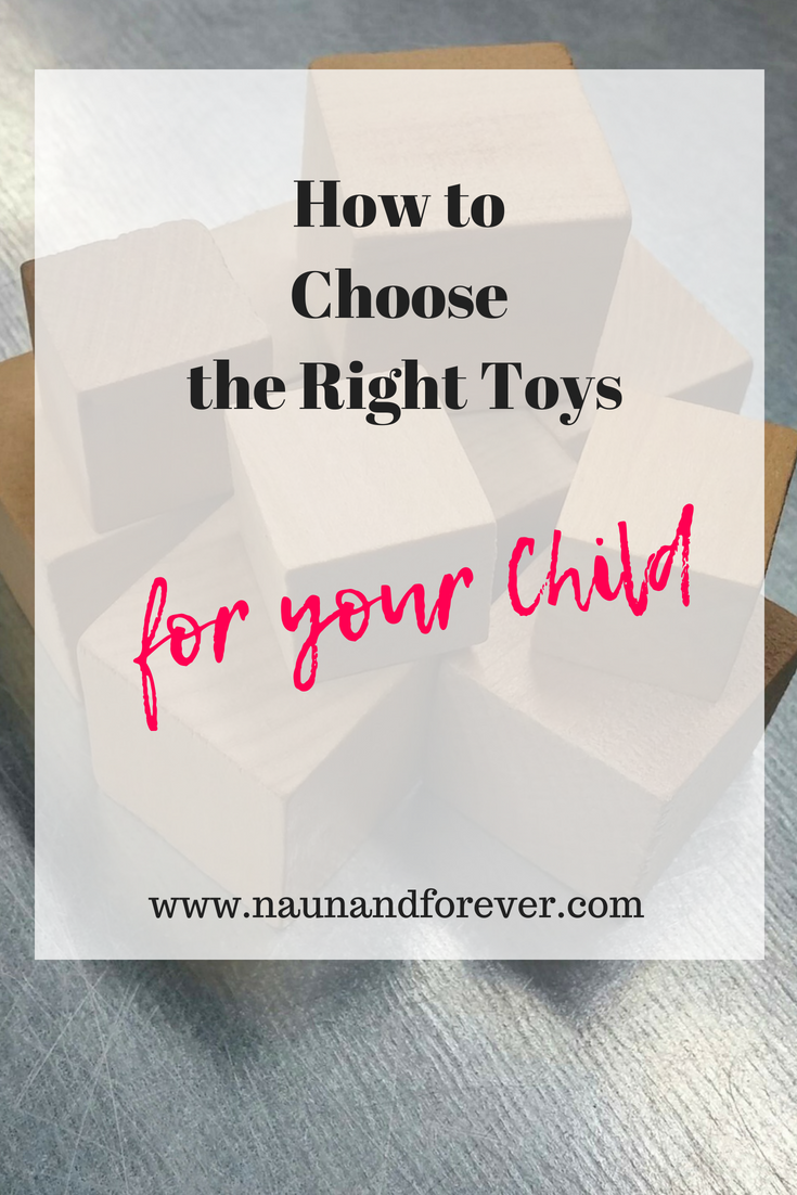 How to Choose the Right Toys