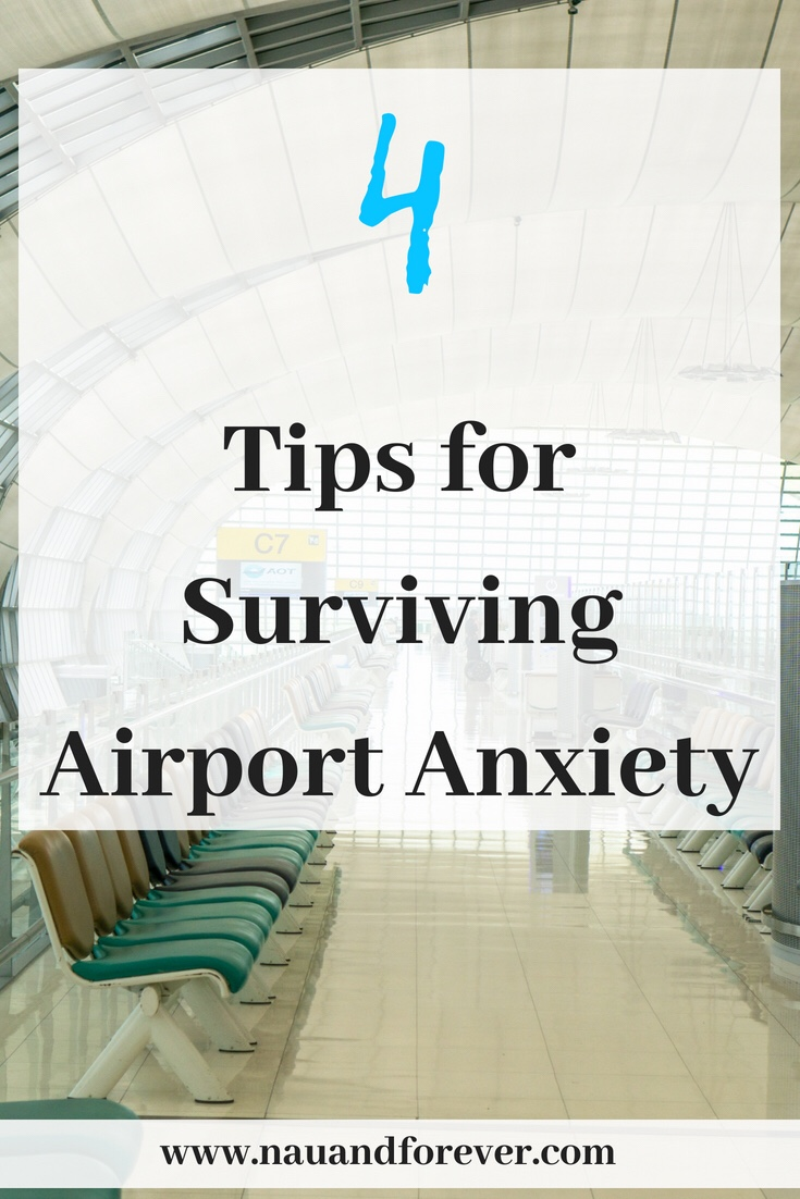 4 tips for surviving airport anxiety