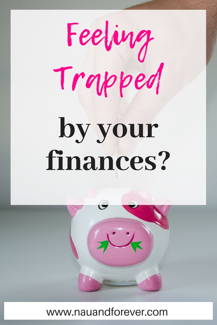 Feeling trapped by your finances?