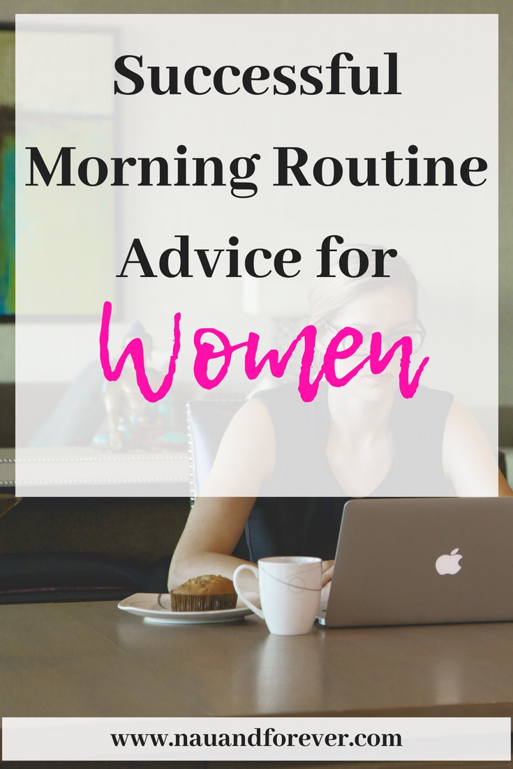 Successful Morning Routine Advice For Women