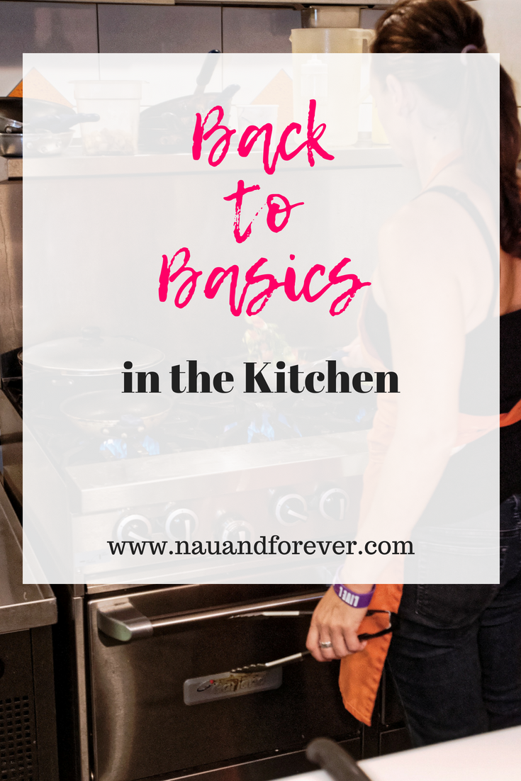 Back to Basics in the kitchen