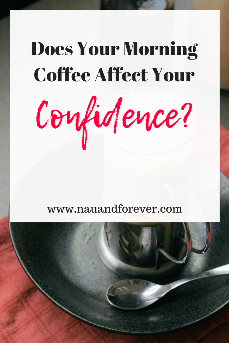 Does Your Morning Coffee Affect Your Confidence