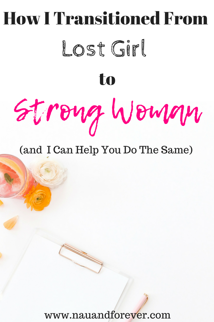 How I Transitioned From Lost Girl to Strong Woman
