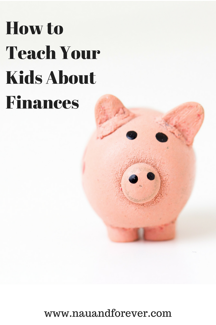 How to Teach Your Kids About Finances