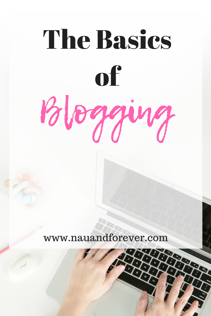 The Basics of blogging