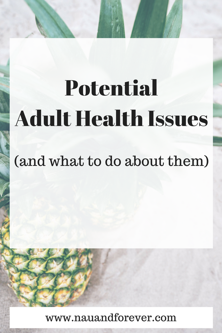 potential adult health issues