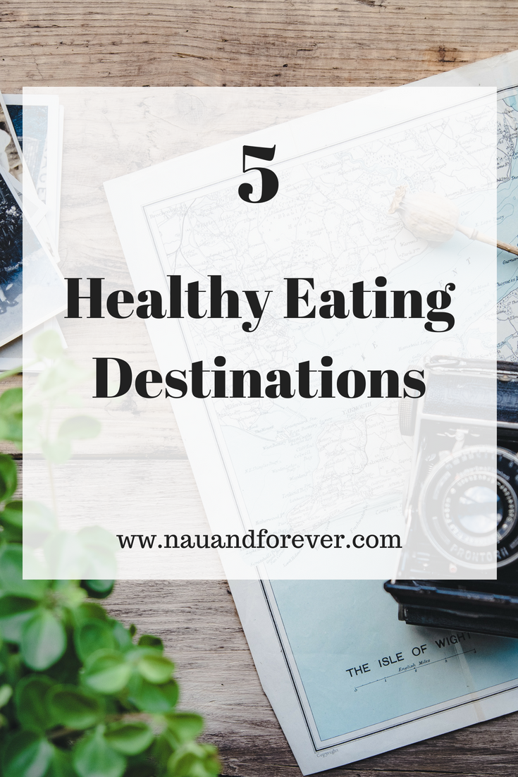 5 Healthy Eating Destinations
