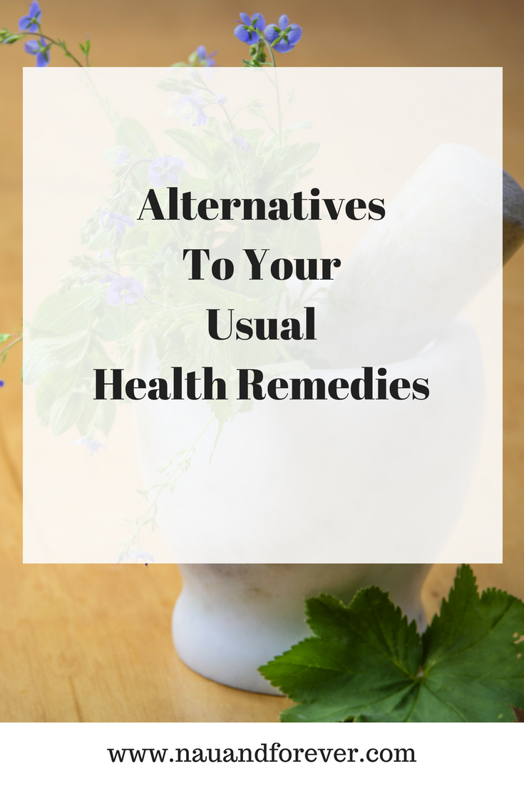 alternatives to your usual health remedies