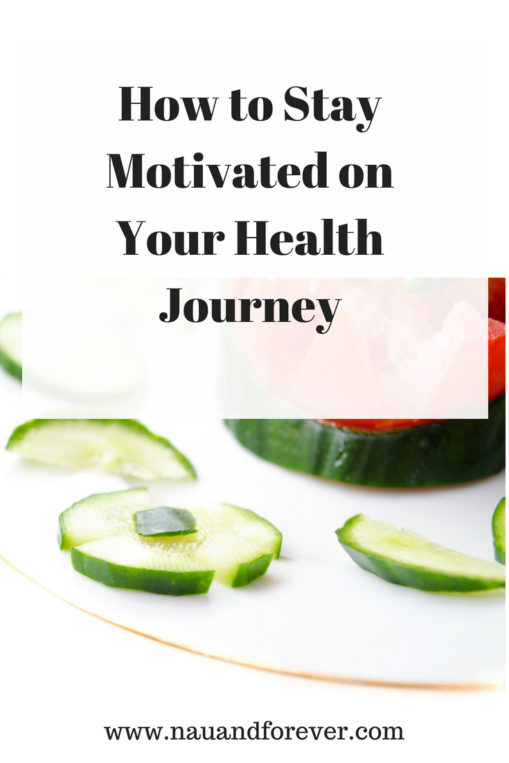 How to Stay Motivated on Your Health Journey