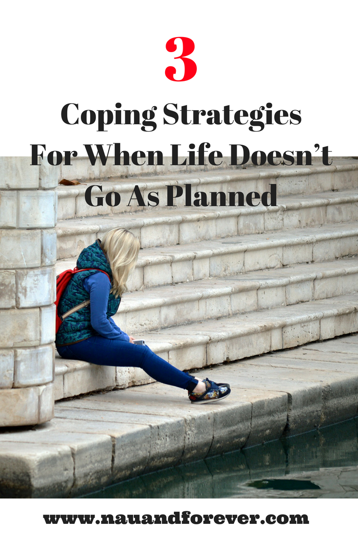 Coping Strategies For When Life Doesn't Go To Plan
