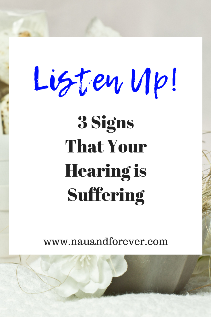3 Signs That Your Hearing is Suffering