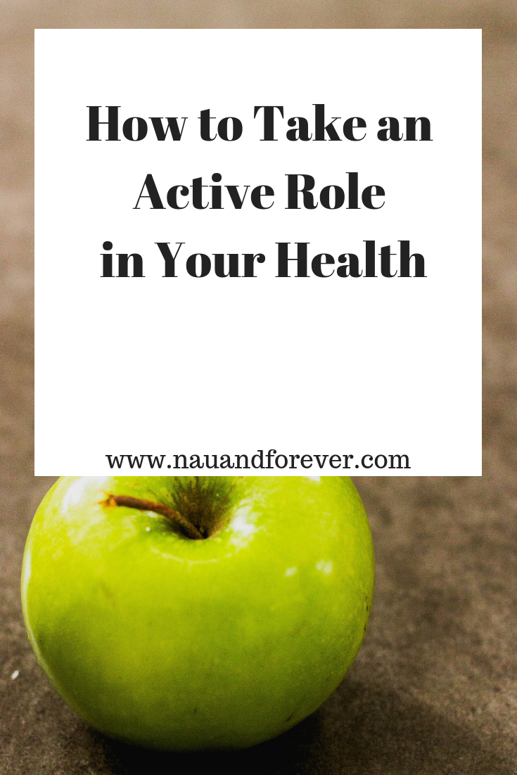 How to Take an Active Role in Your Health