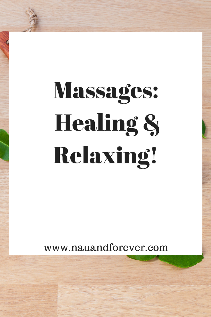 Massages_ Healing and Relaxing!