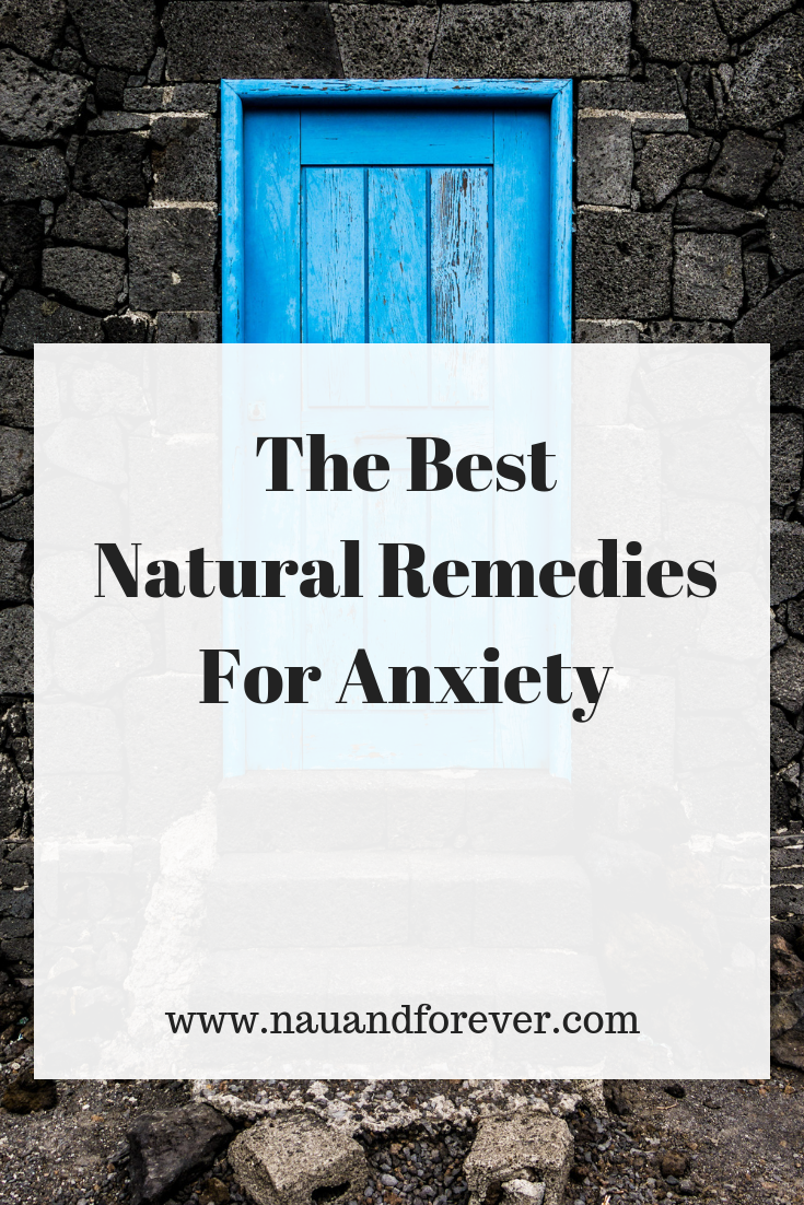 The Best Natural Remedies For Anxiety