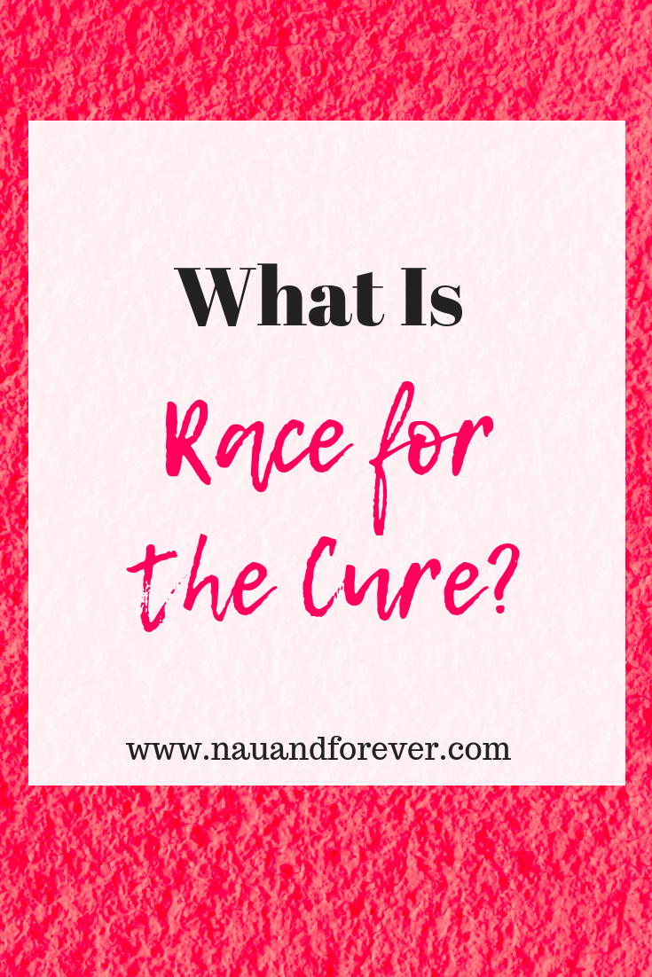 What Is race for the cure?
