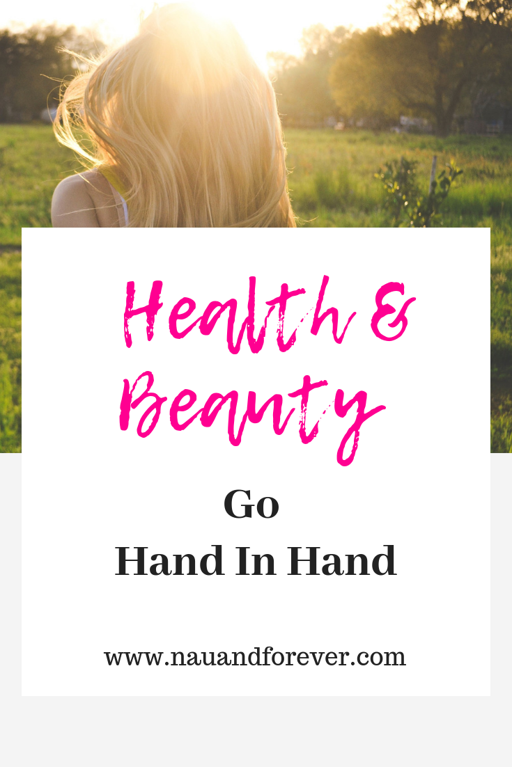 Why Health & Beauty Go Hand In Hand