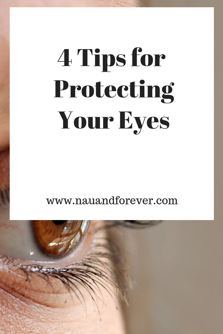 4 Tips for Protecting Your Eyes