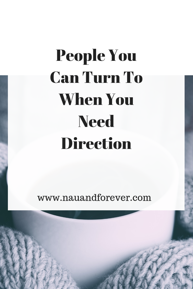 People You Can Turn To When You Need Direction