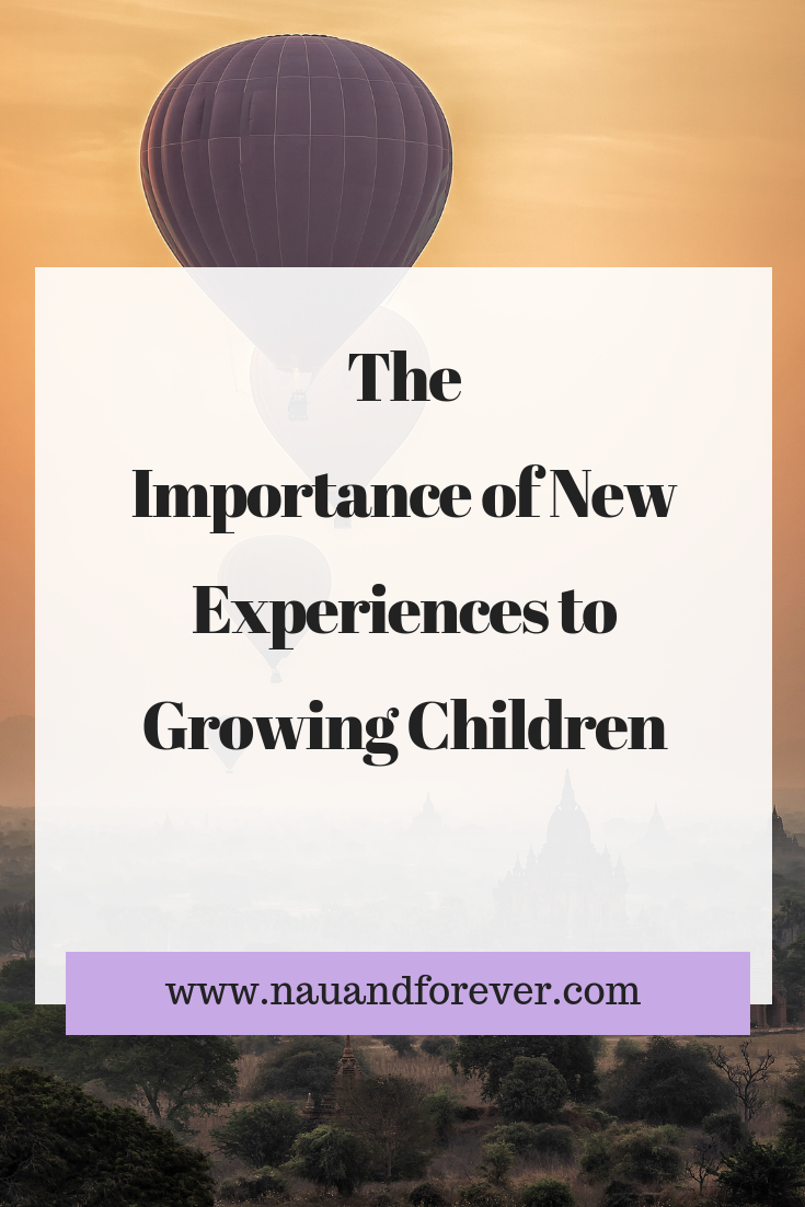 The Importance of New Experiences to Growing Children (1)