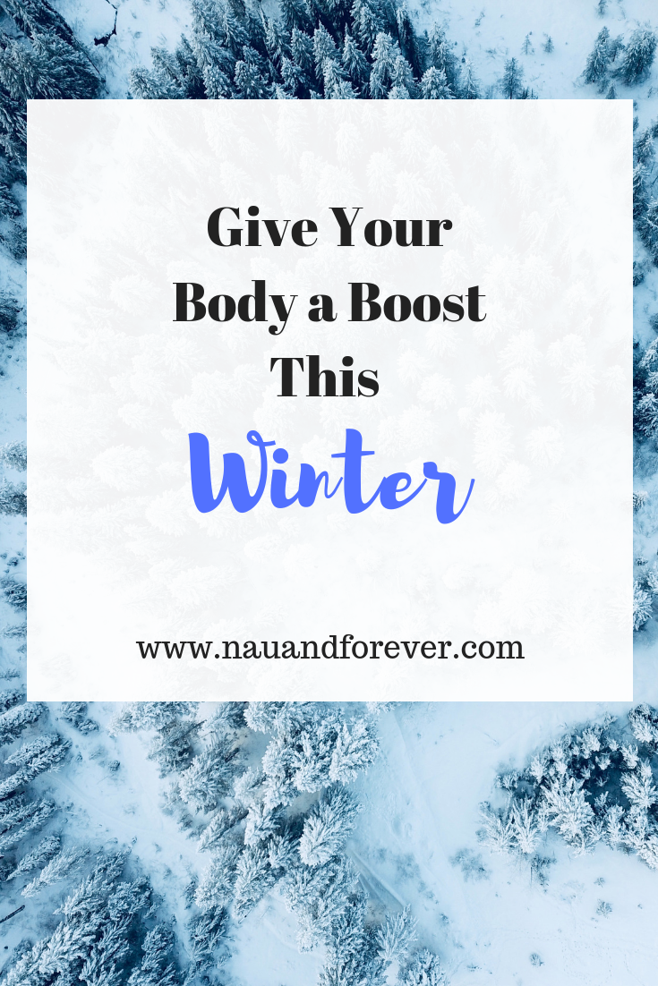 Give Your Body a Boost This WInter