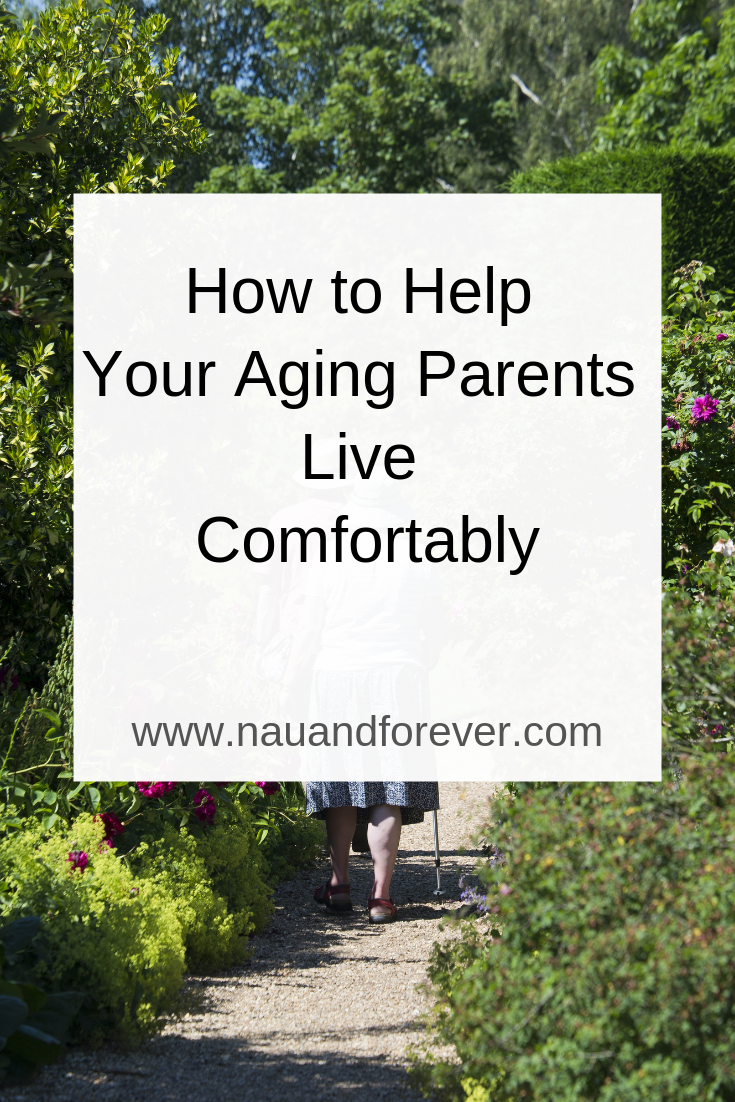 How to Help Your Aging Parents Live Comfortably