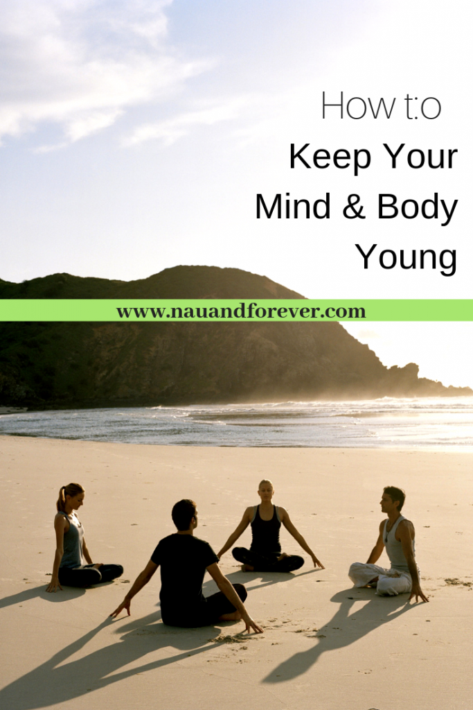 Keeping Your Mind and Body Young