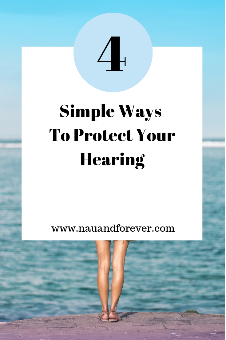 4 Simple Ways To Protect Your Hearing