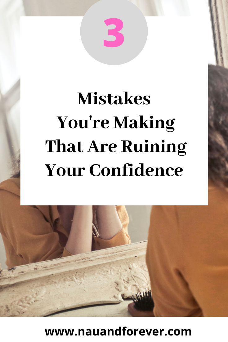 The 3 Confidence Killers That Are Keeping You From Becoming Your Best Self