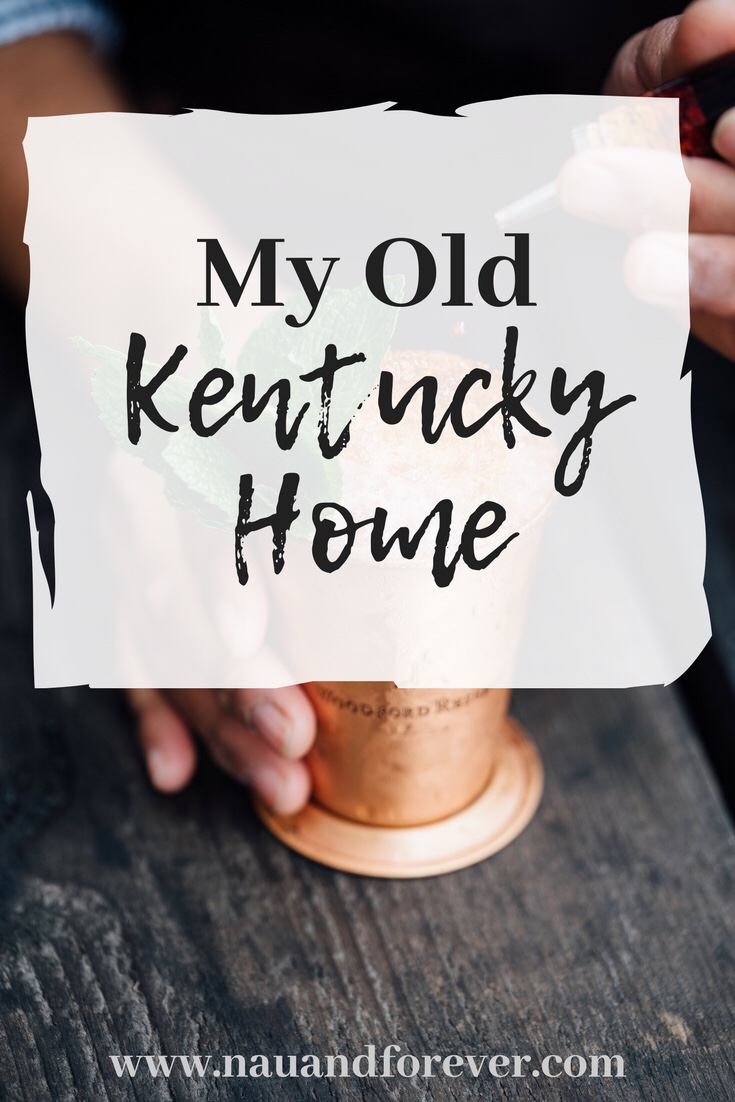 Top 10 Things I Love About Kentucky