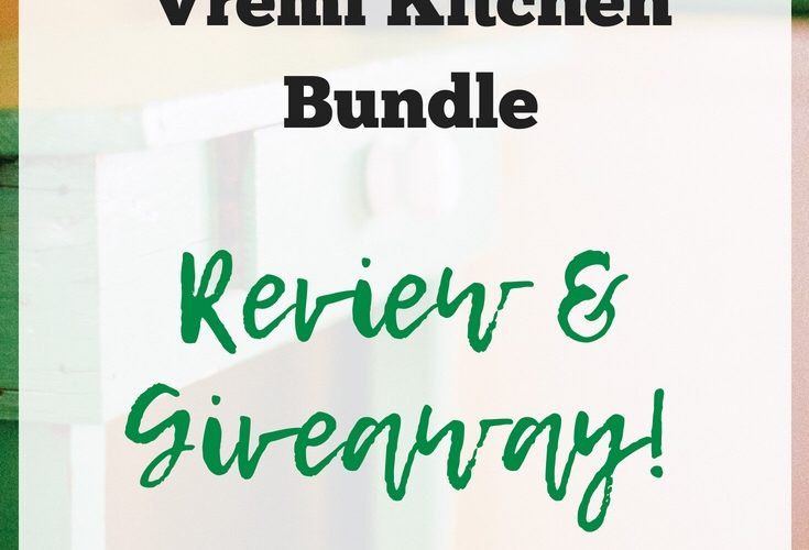 vremi kitchen bundle review and giveaway